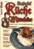 Küche im Mittelalter Nr. 1 mit Rezeptspecial