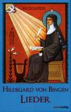 Hildegard von Bingen • Lieder