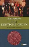 Einzelstück: Der Deutsche Orden, Franz Kurowski