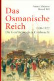 Das Osmanische Reich, Ferenc Majoros, Bernd Rill