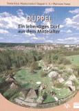 Düppel. Ein lebendiges Dorf aus dem Mittelalter