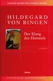 Hildegard von Bingen: Der Klang des Himmels, Marianne Richert Pfau, Stefan J. Morent