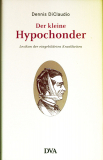 Der kleine Hypochonder, Dennis DiClaudio