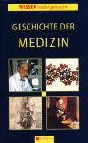 Wissen leicht gemacht: Geschichte der Medizin, Hrsg: Maren Richter, Evelyn Boos SONDERPREIS!