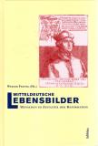 Menschen im Zeitalter der Reformation, Werner Freitag (Hg.)