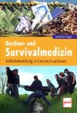 Outdoor- und Survivalmedizin, Johannes Vogel