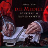 Die Medici, Uwe A. Oster