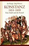 Konstanz 1414 - 1418, Jan Keupp, Jörg Schwarz