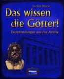 Das wissen die Götter!, Gerhard Wagner