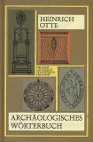 Archäologisches Wörterbuch, Heinrich Otte