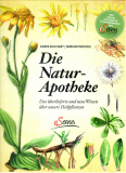 Die Natur-Apotheke, Karin Buchart, Miriam Weigele