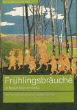 Frühlingsbräuche in Baden-Württemberg (Kultur Geschichte BW), -