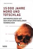 15 000 Jahre Mord und Totschlag, Joachim Wahl