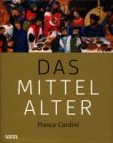 Das Mittelalter, Franco Cardini