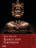 Das Reich Karls des Großen, M. Becher,C. Ehlers, L.Hageneier