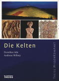 Die Kelten, Dorothee Ade, Andreas Willmy