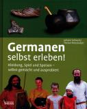 Germanen selbst erleben! ,
