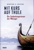 Mit Kurs auf Thule • Wikinger, Kirsten A. Seaver
