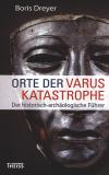 Orte der Varus-Katastrophe, B. Dreyer