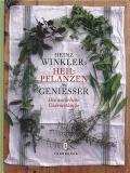 Heilpflanzen für Genießer, Heinz Winkler