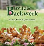 Karfunkel Wildes Backwerk, Renate Lehminger-Mertens