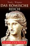 Das Römische Reich. Land und Volk, Nack/Wägner