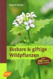 Essbare & giftige Wildpflanzen, Bruno P. Kremer
