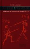 Peter von Danzig: Transkription und Übersetzung der Handschrift 44 A 8, Herausgegeben, transkribiert und übersetzt von Dierk Hagedorn