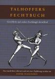 Talhoffers Fechtbuch • Neuauflage, Hans Talhoffer