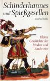 Schinderhannes und Spießgesellen, Manfred Reitz