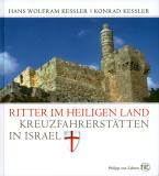 Ritter im Heiligen Land, Hans Wolfram Kessler / Konrad Kessler