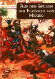 Auf den Spuren der Eroberer von Mexiko, Miguel Gómez