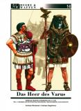 Das Heer des Varus Teil 1. Legionen und Hilfstruppen, A. Strassmeir/A. Gagelmann