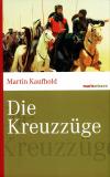 Die Kreuzzüge, Martin Kaufhold