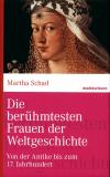 Die berühmtesten Frauen der Weltgeschichte, Martha Schad